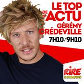 Gérémy Crédeville - Le top de l'actu de Rire & Chansons