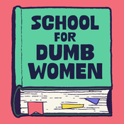The School for Dumb Women
