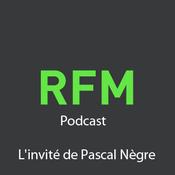 RFM - L'invité de Pascal Nègre