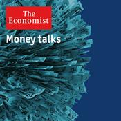 The Economist - Money talks
