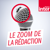 France Inter - Le zoom de la rédaction