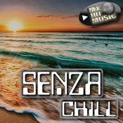 Myhitmusic - SENZA CHILL