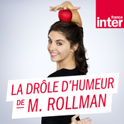 La drôle d'humeur de Marina Rollman - France Inter