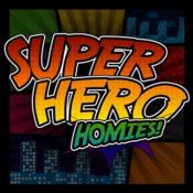 Super Hero Homies!