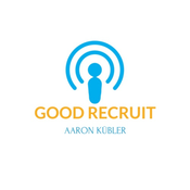 Good Recruit Podcast