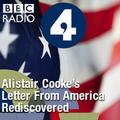 Letter from America by Alistair Cooke: Alistair Cooke's Letter from America Rediscovered