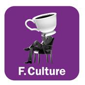 France Culture  -  L'INVITE DES MATINS 2ème PARTIE
