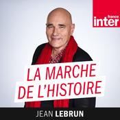 La marche de l\'histoire - France Inter