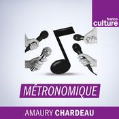 Métronomique - France Culture