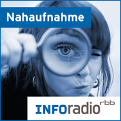 Nahaufnahme   Inforadio - Besser informiert.