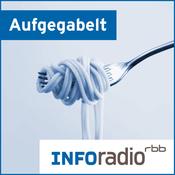Aufgegabelt | Inforadio - Besser informiert