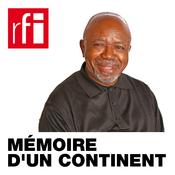 RFI - Mémoire d\'un continent
