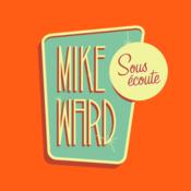 Mike Ward Sous Écoute