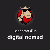 Le podcast d'un digital nomad