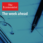 The Economist - The week ahead